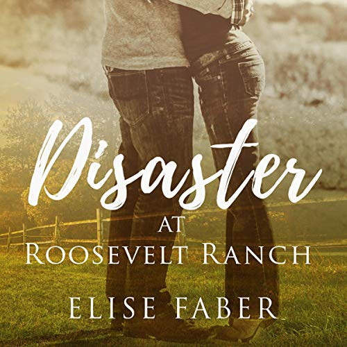 Disaster at Roosevelt Ranch audiobook cover art