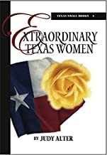 Extraordinary Texas Women (Texas Small Books)