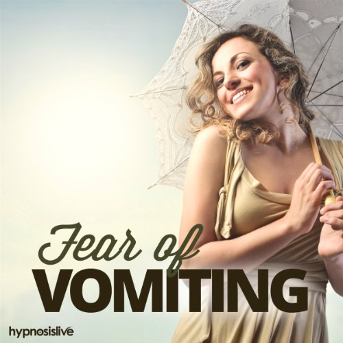Fear of Vomiting Hypnosis     Learn to Handle Your Vomit Reflex, Using Hypnosis              By:                                                                                                                                 Hypnosis Live                               Narrated by:                                                                                                                                 Hypnosis Live                      Length: 30 mins     Not rated yet     Overall 0.0