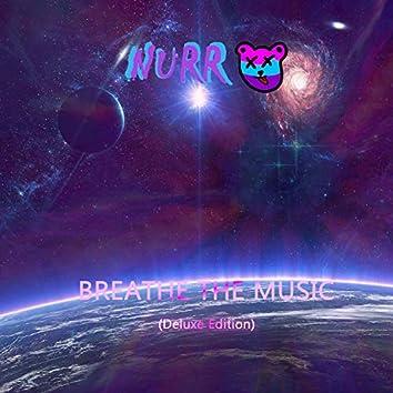 Breathe the Music (Deluxe)