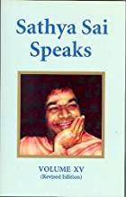 Sathya Sai Speaks, Volume XV: Discourses of Sri Sathya Sai Baba
