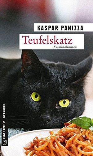 Teufelskatz: Frau Merkel und das fliegende Spaghettimonster (Kriminalromane im GMEINER-Verlag) (Kommissar Steinböck und seine Katze Frau Merkel)
