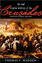 The New Concise History of the Crusades (text only) Stu Upd edition by T. F. Madden