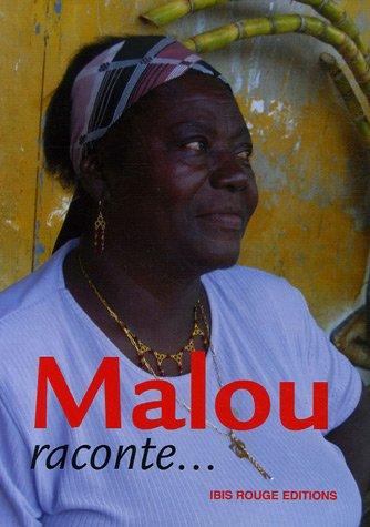 Malou raconte...