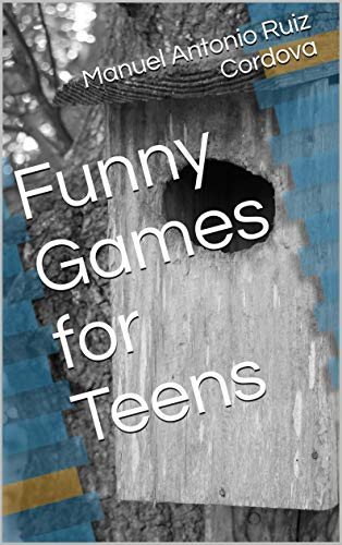 Funny Games for Teens (English Edition)
