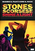 Shine A Light [Italian Edition]