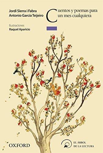 Cuentos y poemas para un mes cualquiera (El Árbol de la Lectura)