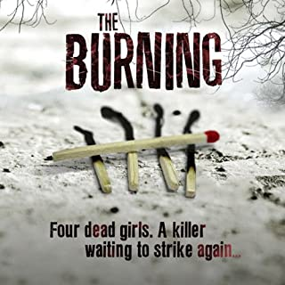 The Burning                   By:                                                                                                                                 Jane Casey                               Narrated by:                                                                                                                                 Caroline Lennon,                                                                                        Penelope Rawlins,                                                                                        Paul Thornley                      Length: 14 hrs and 35 mins     165 ratings     Overall 4.3