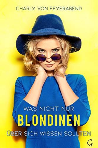 Was nicht nur Blondinen über sich wissen sollten