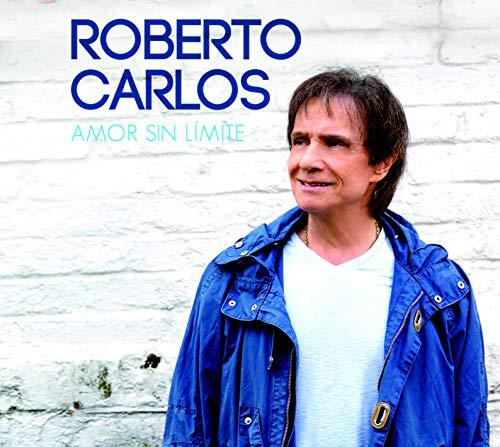 Roberto Carlos - Amor Sin Límite [CD]