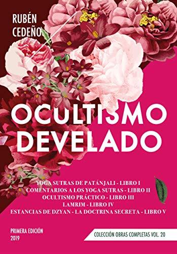 Ocultismo Develado (Colección Metafísica Obras Completas)