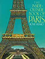 The Inside-Outside Book of Paris 0525448632 Book Cover