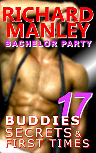 Buddies, Secrets & First Times: Bachelor Party (English Edition)
