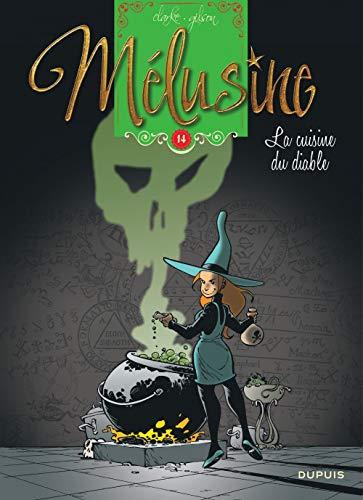 Mélusine - tome 14 - La cuisine du diable