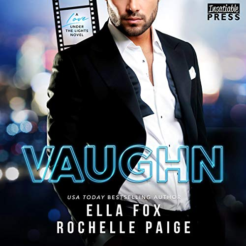 Vaughn: Love Under the Lights, Book 2