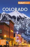 Fodor s Colorado (Full-color Travel Guide)