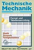 Technische Mechanik Formeln - Horst Herr