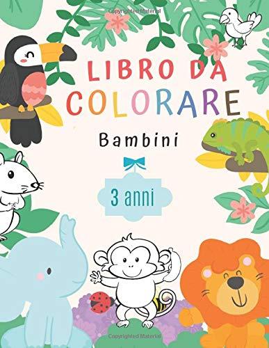 LIbro da Colorare Bambini 3 anni: Libro da colorare per ragazze & ragazzi | +50 disegni di animali per bambini - formato grande | Imparare a colorare per i più piccoli.