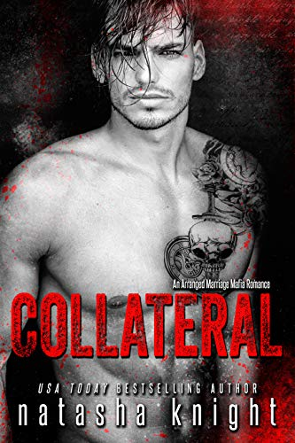 Collateral: an Arranged Marriage Mafia Romance (English Edition)