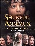 Le Seigneur des Anneaux (guide du film) Les Deux tours