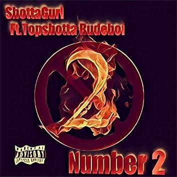 Number 2 (feat. Topshotta Rudeboi)
