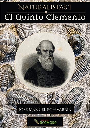EL QUINTO ELEMENTO: Bernard Palissy, 1510-1590 (Spanish Edition)