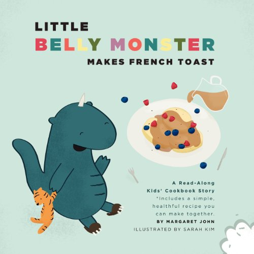 Little Belly Monster Makes French Toast