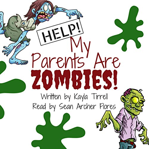 Help! My Parents Are Zombies! audiobook cover art