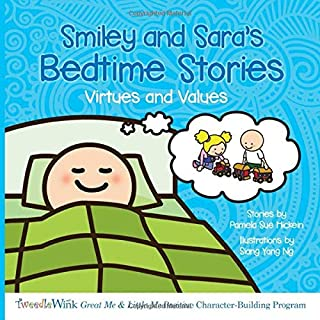 Smiley and Sara's Bedtime Stories: Virtues and Values
