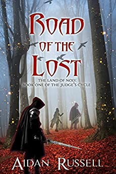 Road of the Lost (The Judges Cycle Book 1) by [Aidan Russell]