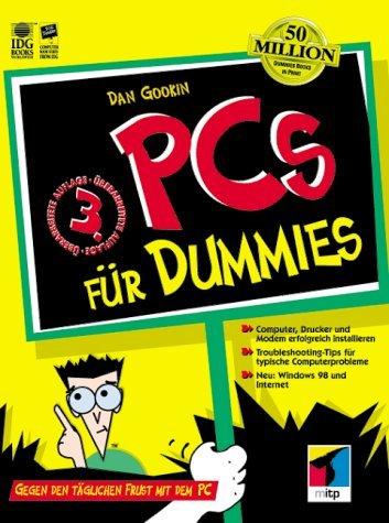 PCs für Dummies. Gegen den täglichen Frust mit dem PC