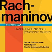 Rachmaninov: Piano Concerto No. 3; Symphonic Dances by Garrick Ohlsson (2011-10-25)