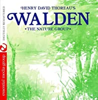 Henry David Thoreau's Walden (Digitally Remastered) by The Nature Group