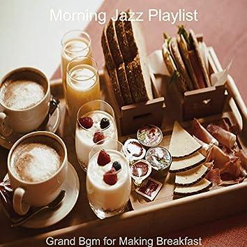 Grand Bgm for Making Breakfast