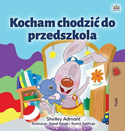 Compare Textbook Prices for I Love to Go to Daycare Polish Children's Book Polish Bedtime Collection Polish Edition Large type / Large print Edition ISBN 9781525933981 by Admont, Shelley,Books, KidKiddos