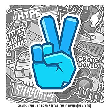 No Drama (feat. Craig David) [Remix EP]