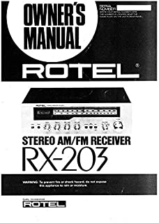 Rotel RX-203 Receiver Owners Instruction Manual Reprint [Plastic Comb]