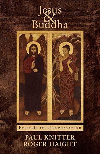 Jesus & Buddha: Friends in Conversation