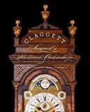 Claggett: Newport's Illustrious Clockmakers