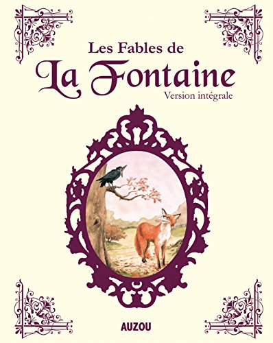 LES FABLES DE LA FONTAINE INTEGRALE (nouvelle édition)