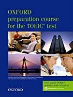 Oxford Preparation Course for the TOEIC Test Student's Book (Oxford preparation course for the TOEIC® test)
