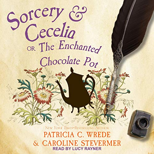 Sorcery & Cecelia cover art