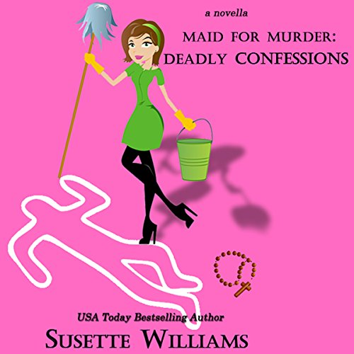 Maid for Murder: Deadly Confessions audiobook cover art