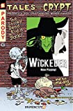Tales From the Crypt Vol. 9: Wickeder (English Edition)