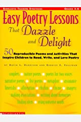 Easy Poetry Lessons That Dazzle and Delight (Grades 3-6) Paperback