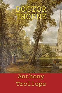 DOCTOR THORNE, New Edition: The Chronicles of BARSETSHIRE