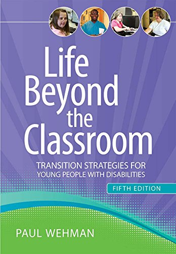 Life Beyond The Classroom Transition Strategies For Young People With Disabilities Fifth Edition