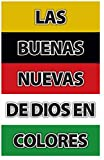 God's Good News In Colors (Gospel Tract, Packet of 100, Spanish)