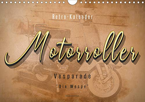 Mototrroller - Vesparade (Wandkalender 2021 DIN A4 quer)