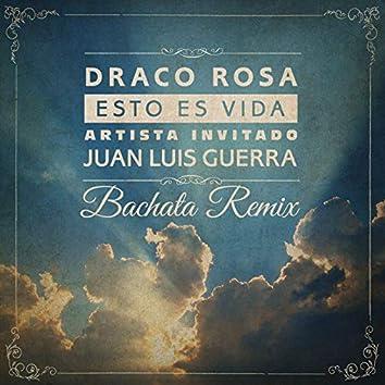 Esto Es Vida (Bachata Remix)